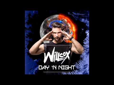 WILLCOX – Day 'N Night ( Radio edit )