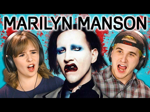 TEENS REACT TO MARILYN MANSON