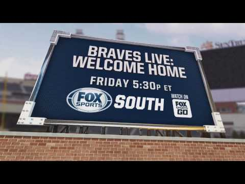 Braves LIVE: Welcome Home | FOX Sports South | FOX Sports Southeast