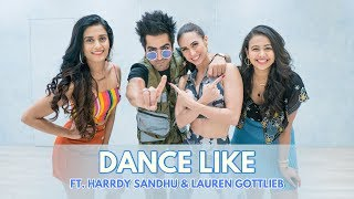 Dance Like ft. Harrdy Sandhu & Lauren Gottlieb | Team Naach Choreography