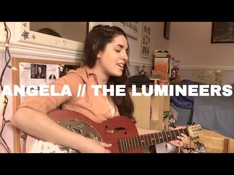 Angela // The Lumineers   Cover by Sarah Carmosino