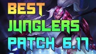 Best Junglers Patch 6.17   Jungle Tier List 6.17