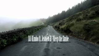Dj Kimbo ft. Jeanett E - Keep the Smile (original mix)