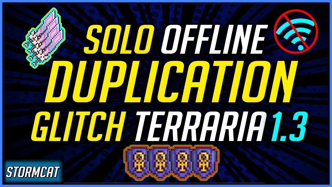TERRARIA SOLO DUPLICATION GLITCH 1 3 2019 FOR (PS4 AND XBOX ONE) - SOLO  DUPLICATION WITHOUT INTERNET