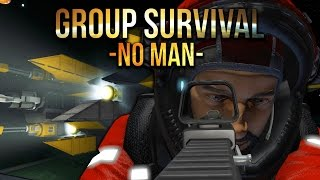 Space Engineers - No Man -S2 Ep 5- Group Survival