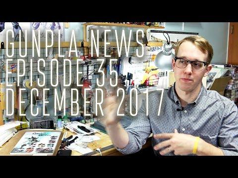 1414 - Gunpla News 35: December, 2017