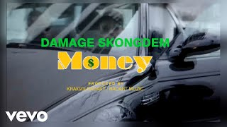 "Damage SkongDem - ""Money"""