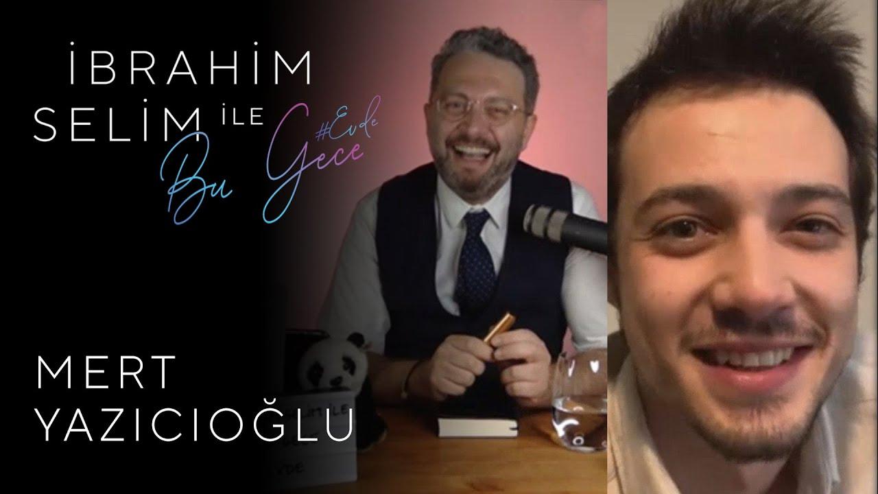İbrahim Selim ile Bu Gece #Evde: Mert Yazıcıoğlu, Ozan Pehlivan #29