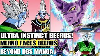 Beyond Dragon Ball Super: Merno Awakens Ultra Instinct Beerus! Ultra Instinct Beerus Attacks Merno