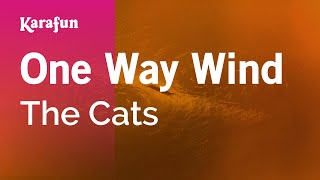 Karaoke One Way Wind - The Cats *