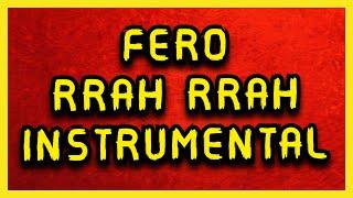 Fero - Rra Rra Instrumental (vetem muzika)