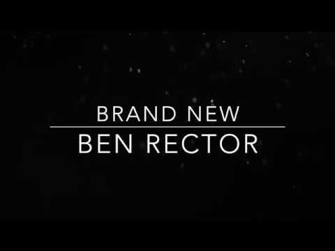 Ben Rector •Brand New• Lyric Vid