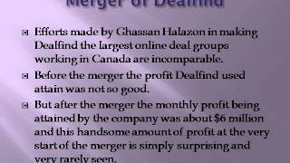 Efforts made by Ghassan Halazon in making Dealfind the largest online deal group