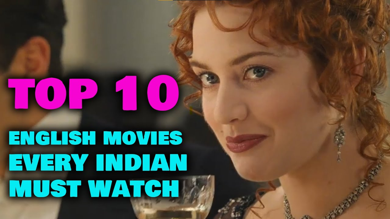 Download TOP 10 ENGLISH MOVIES EVERY INDIAN MUST WATCH