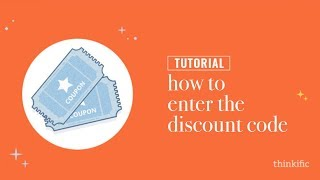 Thinkific Coupons - How To Enter The Discount Code // How To Use the Coupon Code for Thinkific