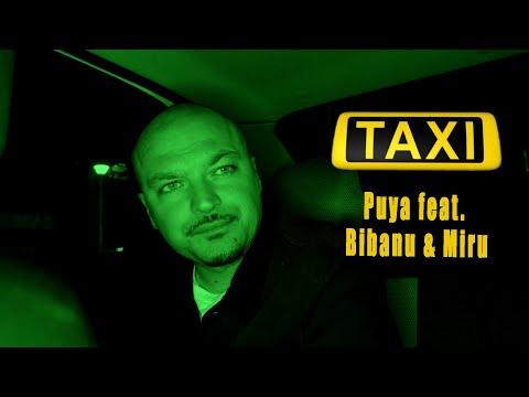 Puya feat. Bibanu & Miru - Taxi (Videoclip Oficial)