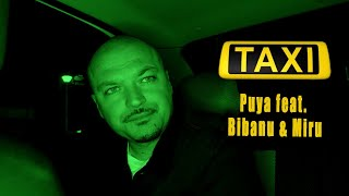 Descarca Puya feat. Bibanu & Miru - Taxi (Original Radio Edit)