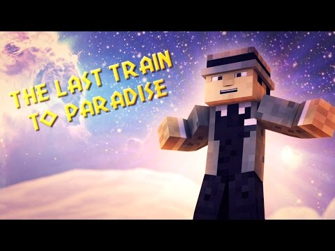 The Last Train To Paradise Minecraft Animation