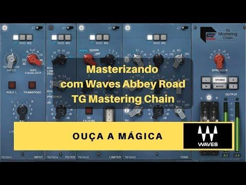Masterizando Com Waves Abbey Road Tg Mastering Chain Youtube