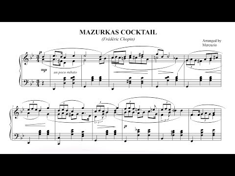 """Mazurka Cocktail"" Chopin/Mercuzio (FREE sheet music) P. Barton FEURICH piano"