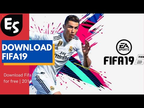 Download Fifa19 In Pc For Free-[2019]