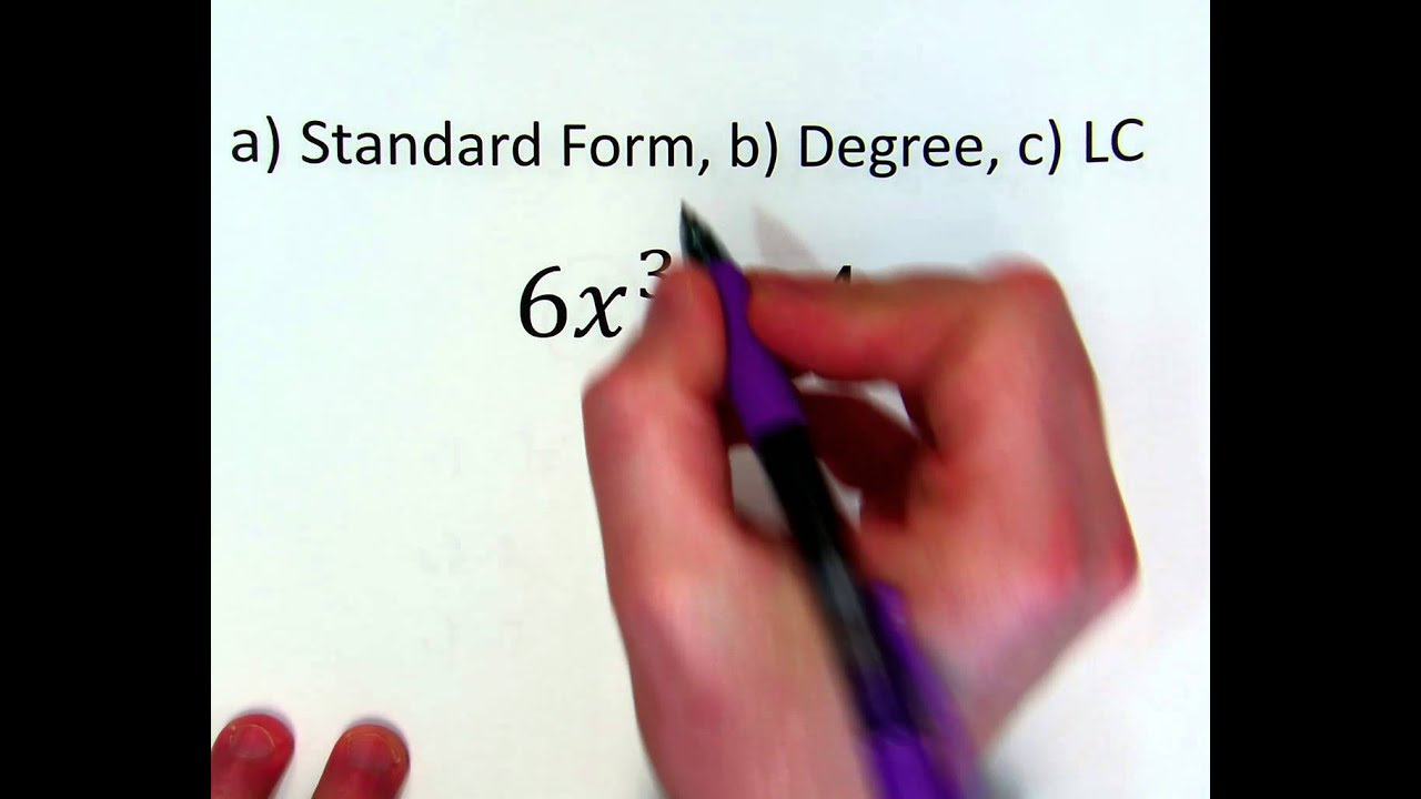 Polynomials - Standard Form, Degree, Leading Coefficient - YouTube