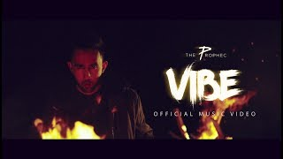 The PropheC - Vibe (Official Video)