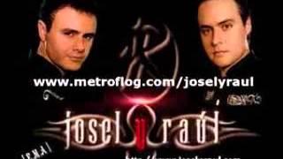 Como fui Josel y Raul
