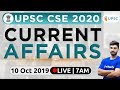 7:00 AM - UPSC CSE 2020   Current Affairs Show by Sumit Sir   10 Oct 2019   The Hindu, PIB, PSC
