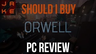 Orwell game PC review