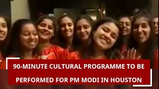 90-minute cultural programme to be performed for PM Modi in Houston