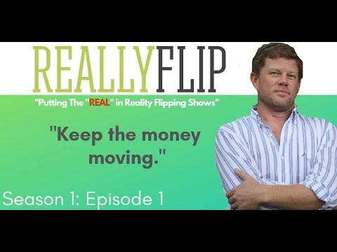 E1: House Flipping TV Show on Youtube - (Really Flip)