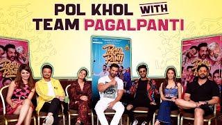 Team Pagalpanti Reveals Fun Secrets About Each Other   Anil Kapoor, John, Arshad, Urvashi, & More