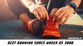 10 Best Running Shoes Under Rs 3000