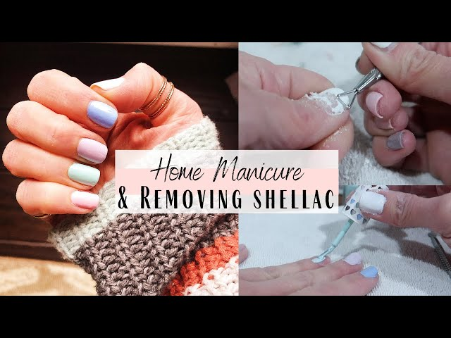 DIY Manicure and Removing Shellac From My Nails At Home