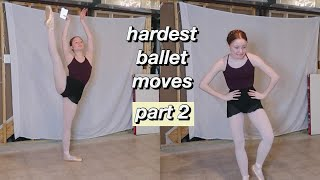 ATTEMPTING THE HARDEST BALLET MOVES PART 2