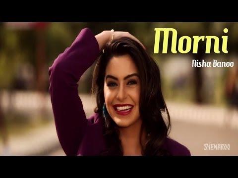 New Punjabi Songs | Morni | Nisha Bano | Hit Punjabi Songs