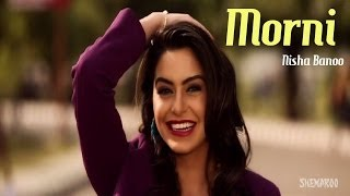 New Punjabi Songs | Morni | Nisha Bano | Hit Punjabi Songs