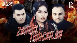 Zaharli tomchilar (o'zbek serial) | Захарли томчилар (узбек сериал) 16-qism