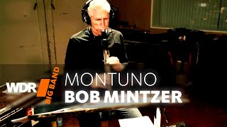 Bob Mintzer & WDR BIG BAND - Montuno | CD RELEASE - 7th May 2021