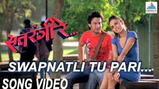 Swapnatli Tu Pari Satrangi Re  Superhit Marathi Songs  Swapnil Bandodkar  Adinath Kothare