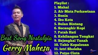 Download lagu Best Song Nostalgia Gerry MahesaNew Pallapa1 Jam Non Stop MP3