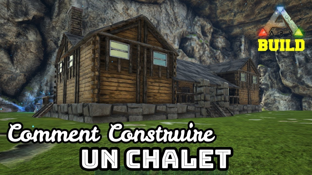 Ark Build Le Chalet Comment Construire Un Chalet