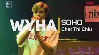"""[Where Ya Hood At 30092018] SOHO - OST """"CHẾT THÌ CHỊU"""" (PHIM HÀI HÀNH ĐỘNG DO VIỆT HƯƠNG SẢN XUẤT)"""
