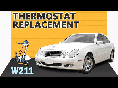 Mercedes-Benz W211 E-Class Thermostat Replacement