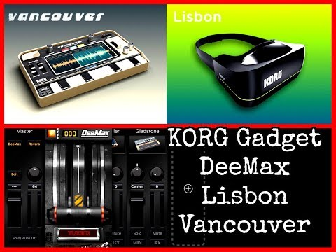 KORG GADGET - New Gadgets DeeMax, Lisbon & Vancouver - Overview - iPad Demo