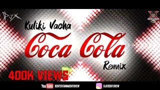 [DJ-X] Kuliki Vacha Coca Cola Mix (2018) - Uyirile Kalanthathu