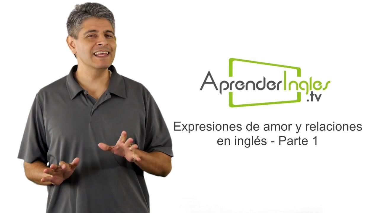 Expresiones de Amor y Relaciones en Inglés - Parte 1