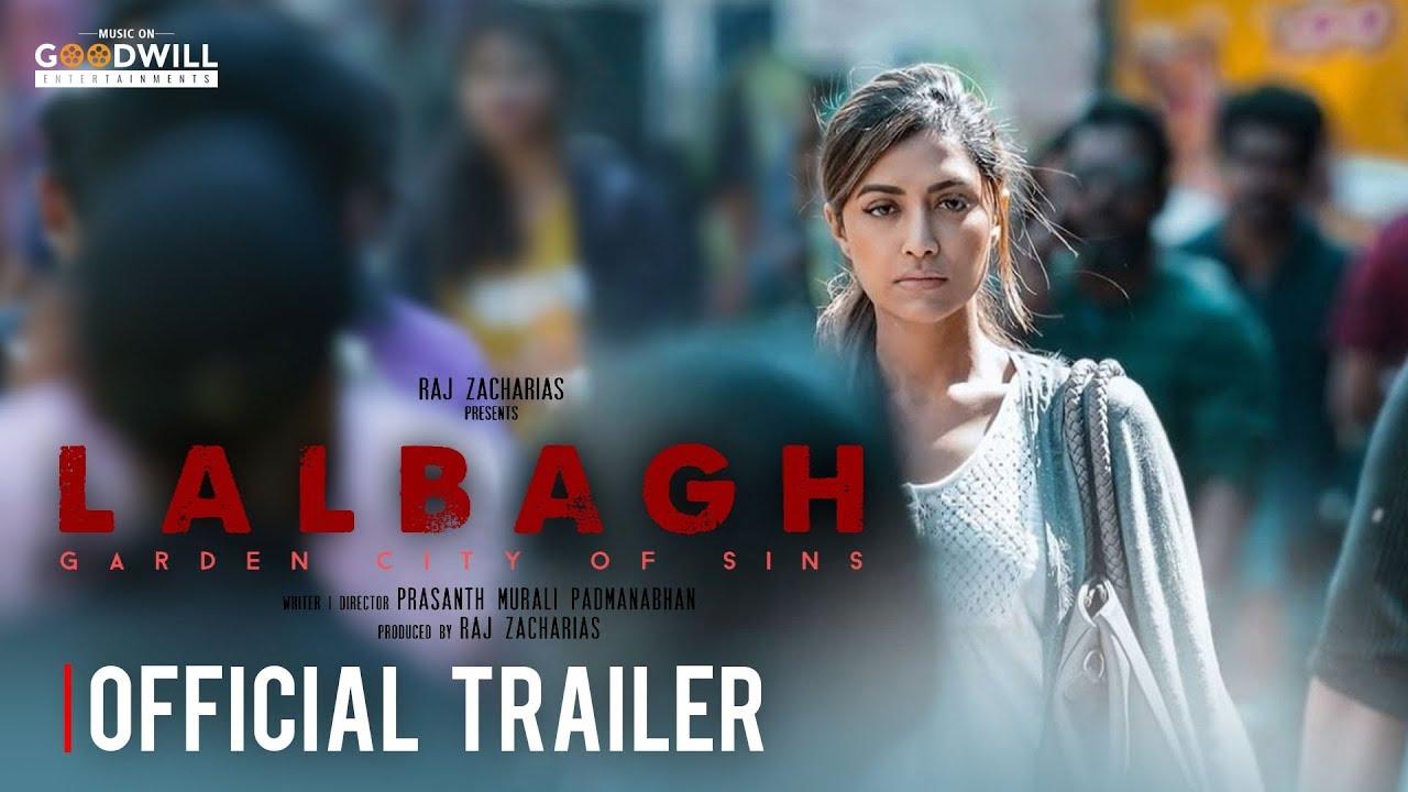 LALBAGH Official Trailer | Mamtha Mohandas | Rahul Raj | Raj Zacharias | Prasanth Murali