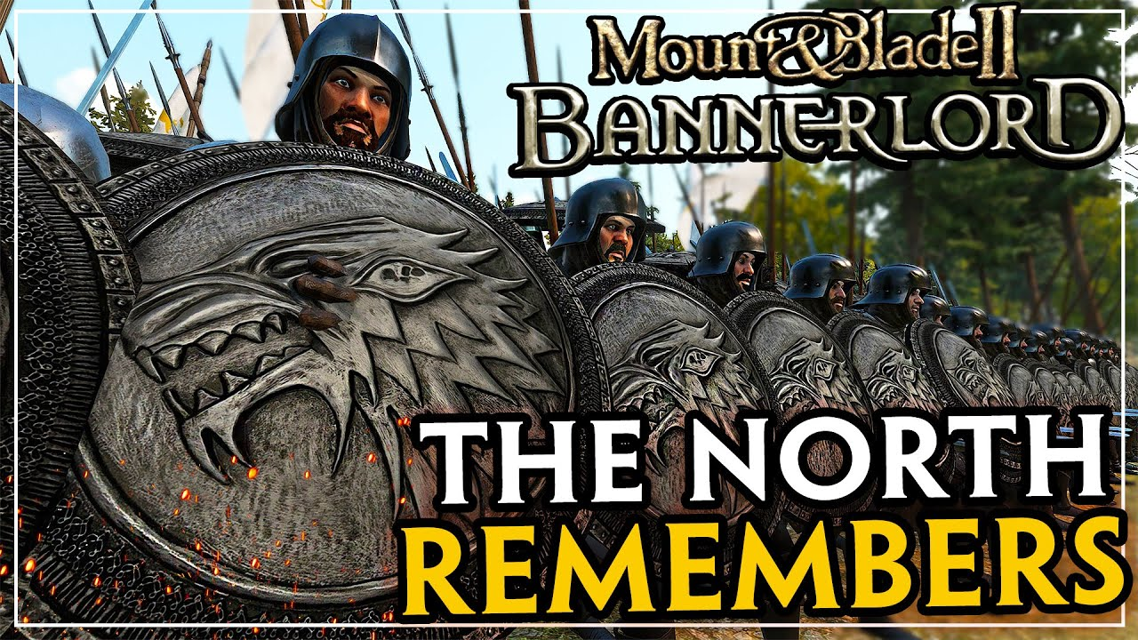 Download The North Remembers - Game Of Thrones Mod - Mount And Blade 2 Bannerlord #1